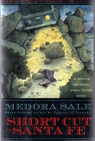 Read Books Shortcut to Santa Fe (John Sanders and Harriet Jeffries, #6) Online
