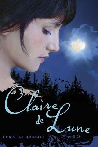 Read Books Claire de Lune (Claire de Lune, #1) Online