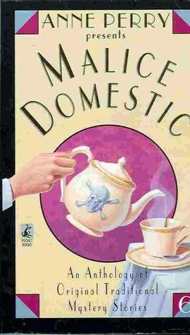 Read Books Anne Perry Presents Malice Domestic (Malice Domestic, #6) Online