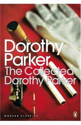 The Collected Dorothy Parker by Dorothy Parker - resume by dorothy parker
