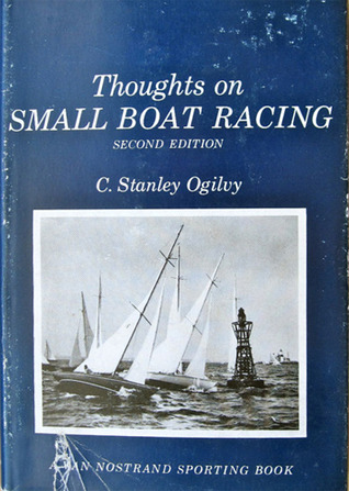 Read Books Thoughts on Small Boat Racing Online