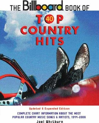 The Billboard Book of Top 40 Country Hits by Joel Whitburn