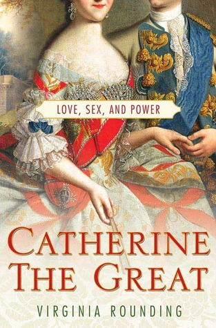 Read Books Catherine the Great: Love, Sex, and Power Online