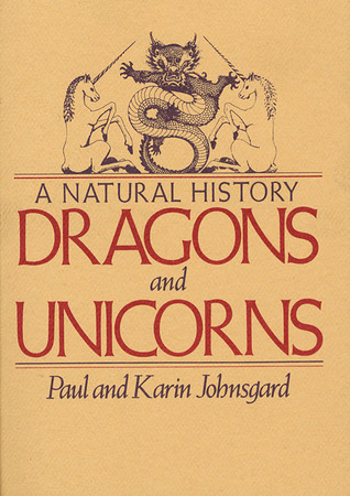 Read Books Dragons and Unicorns: A Natural History Online