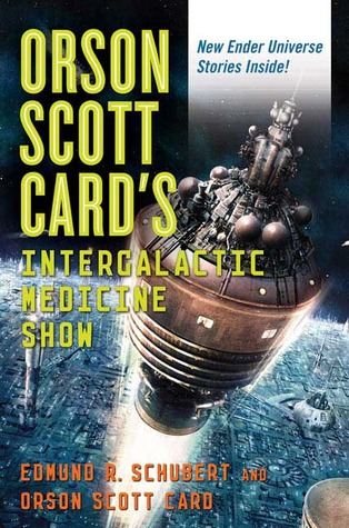 Read Books Orson Scott Card's Intergalactic Medicine Show Online