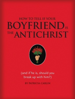 Read Books How to Tell if Your Boyfriend Is the Antichrist Online