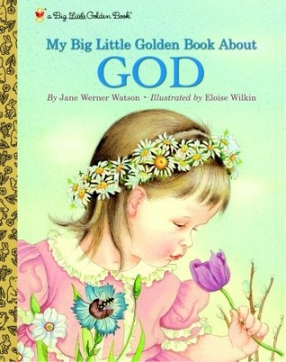 Read Books My Big Little Golden Book About God Online