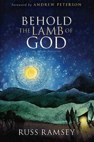Read Books Behold the Lamb of God: The True Tall Tale of the Coming of Christ Online