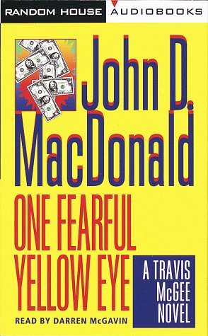 Read Books One Fearful Yellow Eye (Travis McGee #8) Online