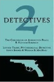 Read Books 2 Detectives: The Chronicles of Addington Peace / Luther Trant, Psychological Detective Online