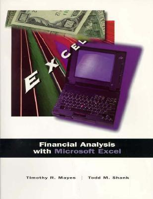 Financial Analysis with Microsoft Excel by Timothy R Mayes
