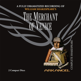 Read Books The Merchant of Venice (Arkangel Complete Shakespeare) Online