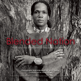 Read Books Blended Nation: Portraits and Interviews of Mixed-Race America Online
