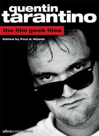 Read Books Quentin Tarantino: The Film Geek Files Online