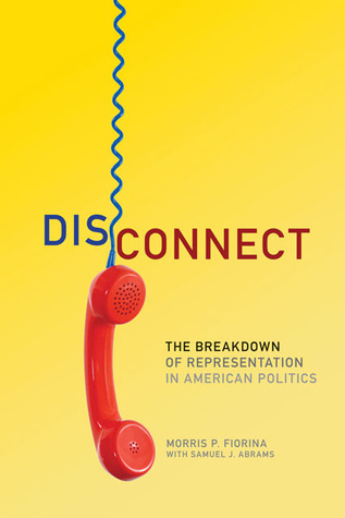 Read Books Disconnect: The Breakdown of Representation in American Politics Online