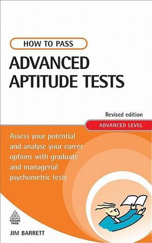 How to Pass Advanced Aptitude Tests by Jim Barrett - career aptitude test