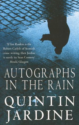 Read Books Autographs in the Rain (Bob Skinner, #11) Online