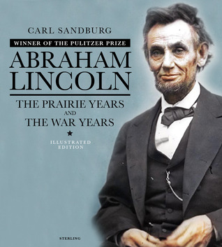 Read Books Abraham Lincoln: The Prairie Years & The War Years Online