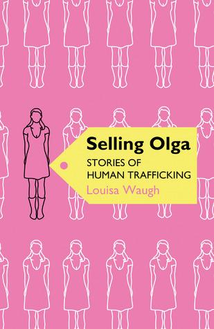 Read Books Selling Olga: Stories of Human Trafficking Online