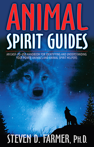 Animal Spirit Guides An Easy-to-Use Handbook for Identifying and