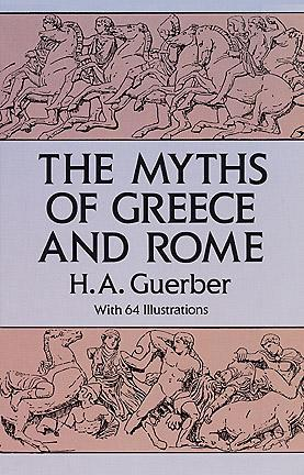 Read Books The Myths of Greece and Rome Online
