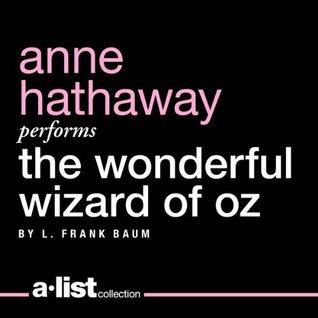 Read Books The Wonderful Wizard of Oz (Oz, #1) Online
