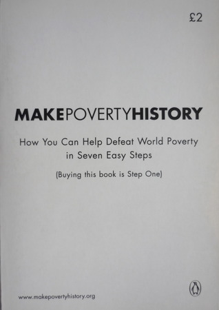 Make Poverty History by Geraldine Bedell - history of poverty