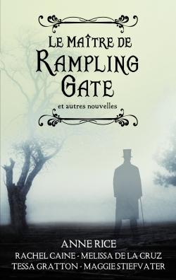 Read Books Le maitre de Rampling Gate et autres nouvelles Online