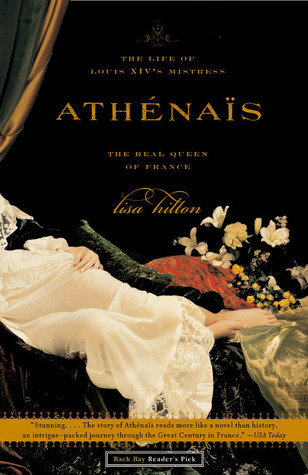 Read Books Athenais: The Life of Louis XIV's Mistress, the Real Queen of France Online