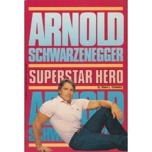Read Books Arnold Schwarzenegger: superstar hero Online