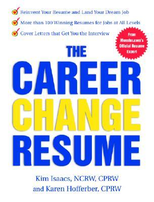 The Career Change Resume by Kim Isaacs