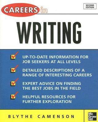 Careers in Writing by Blythe Camenson
