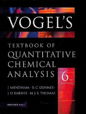 Vogel\u0027s Quantitative Chemical Analysis by Arthur I Vogel