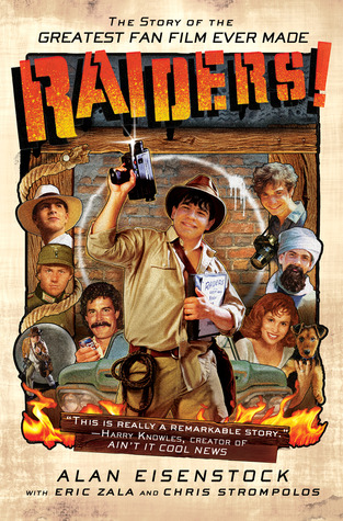 Read Books Raiders!: The Story of the Greatest Fan Film Ever Made Online