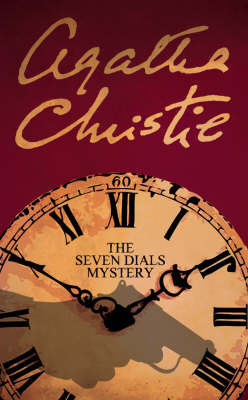 Read Books The Seven Dials Mystery (Superintendent Battle, #2) Online
