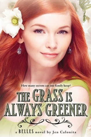 Read Books The Grass Is Always Greener (Belles, #3) Online