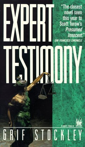 Expert Testimony (Gideon Page #1) by Grif Stockley