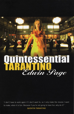 Read Books Quintessential Tarantino: The films of Quentin Tarantino Online