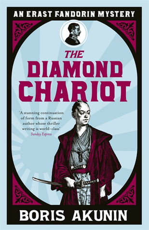 The Diamond Chariot The Further Adventures of Erast Fandorin by