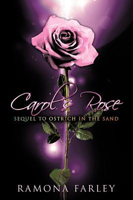 Read Books Carol's Rose: Sequel to Ostrich in the Sand Online