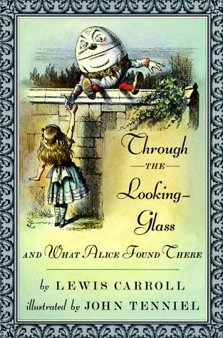 Read Books Through the Looking-Glass and What Alice Found There (Alice's Adventures in Wonderland, #2) Online