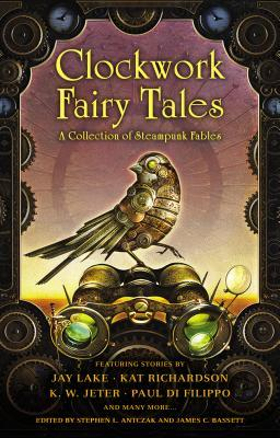 Read Books Clockwork Fairy Tales: A Collection of Steampunk Fables Online