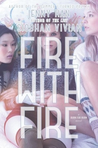 Read Books Fire with Fire (Burn for Burn, #2) Online