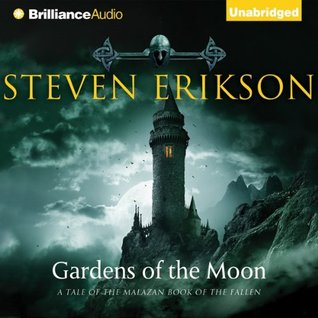 Read Books Gardens of the Moon (The Malazan Book of the Fallen, #1) Online