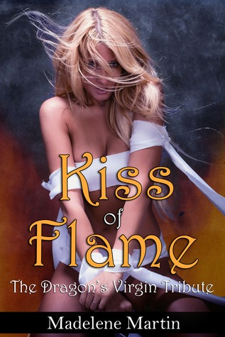 Read Books Kiss of Flame  (The Dragon's Virgin Tribute, #1) Online
