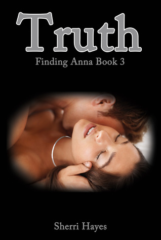 Read Books Truth (Finding Anna, #3) Online