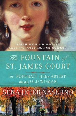 Read Books The Fountain of St. James Court; or, Portrait of the Artist as an Old Woman: A Novel Online