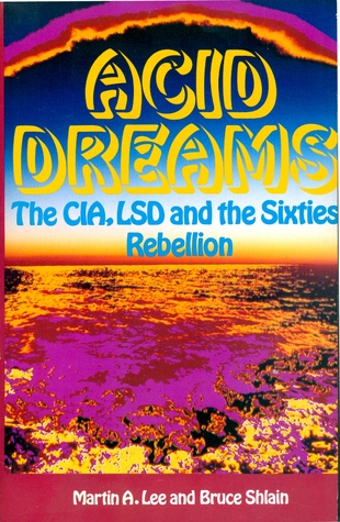 Read Books Acid Dreams: The CIA, LSD and the Sixties Rebellion Online