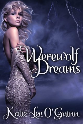 Read Books Werewolf Dreams (Taming the Wolf, #1) Online