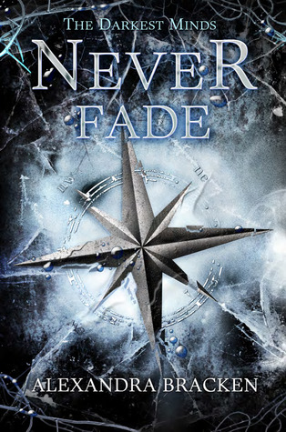 Read Books Never Fade (The Darkest Minds, #2) Online